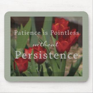 A persistência Mousepad inspira perto a vida da