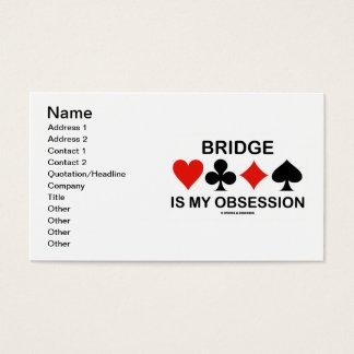 A ponte é minha obsessão (o cartão sere o humor da