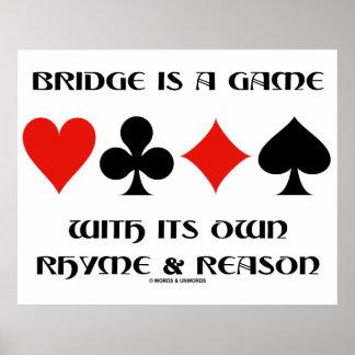A ponte é um jogo com suas próprias rima e razão poster