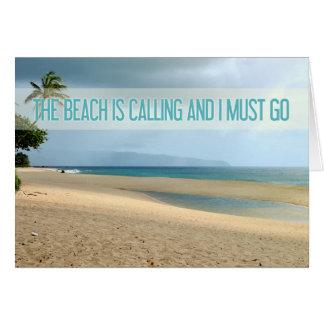 A praia está chamando a fotografia da praia de cartão comemorativo