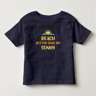 A praia melhor tem minha camisa ensolarada
