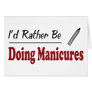 A preferencialmente esteja fazendo Manicures Cartões