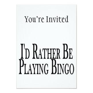 a preferencialmente esteja jogando o Bingo