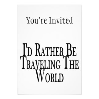 A preferencialmente esteja viajando o mundo convites personalizado