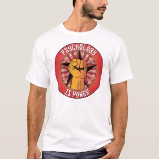 A psicologia é poder t-shirts
