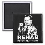 A reabilitação é para Quitters Ima