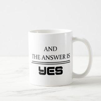 A resposta é sim caneca