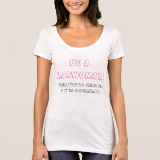 A roupa das mulheres seja um Murwoman compreende Camiseta