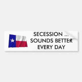 A separação de Texas soa melhor cada dia Adesivo Para Carro