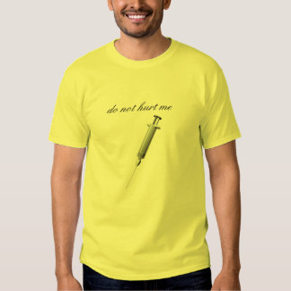 a seringa, não me fere t-shirts