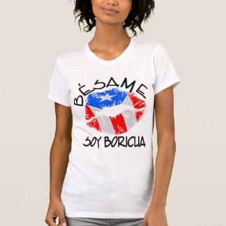 A soja Boricua de Besame beija-me que eu sou Tshirt