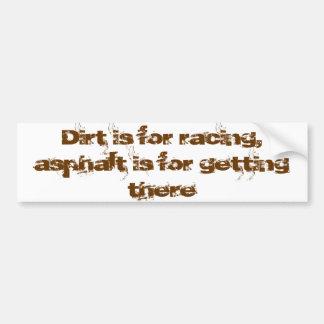 A sujeira é competindo o asfalto é obtendo lá adesivo para carro