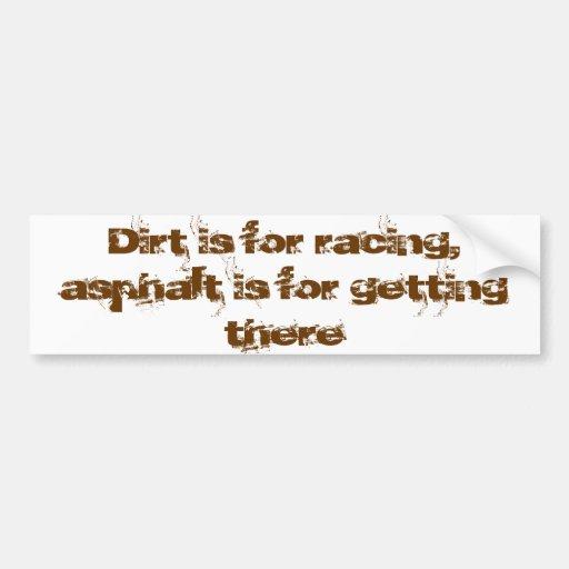 A sujeira é competindo o asfalto é obtendo lá adesivos