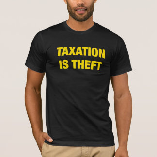 A tributação é t-shirt do libertário da camisa do