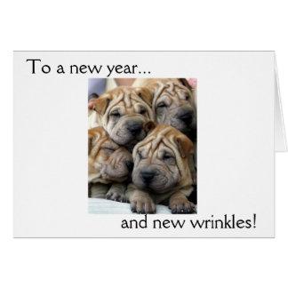 A um ano novo… e aos enrugamentos novos! Cartão de