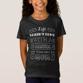 A vida de inspiração e a mãe citam a camisa de |