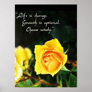 A vida do ~ do rosa amarelo é mudança, escolhe poster