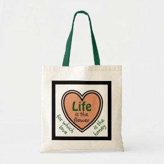 A vida é a flor, amor é o mel sacola tote budget
