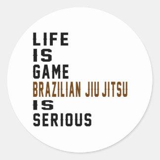 A vida é brasileiro que do jogo Jiu-Jitsu é sério Adesivo