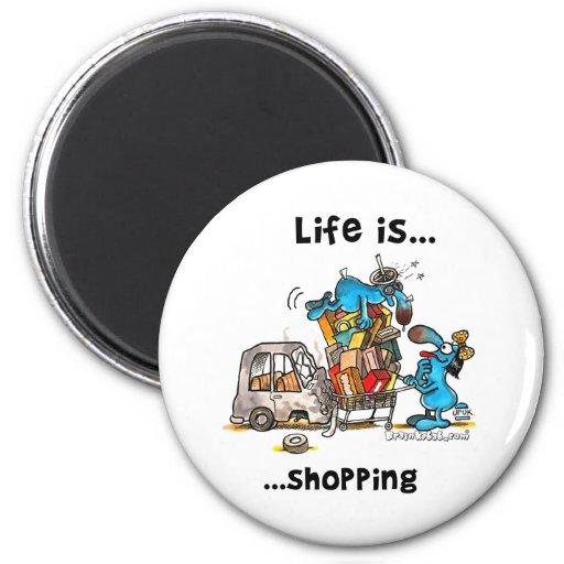 A vida é… Comprar Imãs