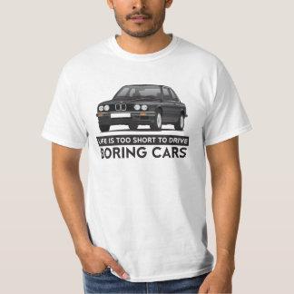 A vida é demasiado curta conduzir carros tshirts