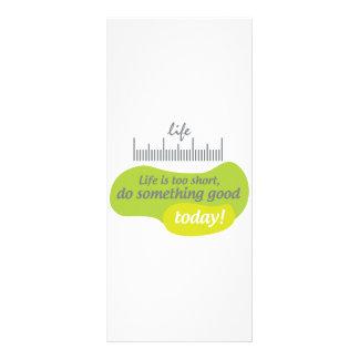 A vida é demasiado curta, faz algo bom hoje! 10.16 x 22.86cm panfleto