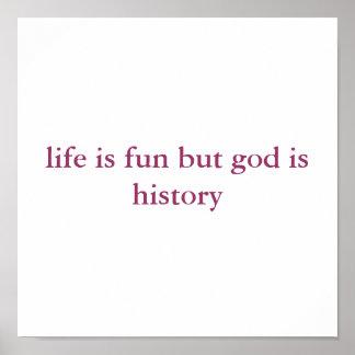 a vida é divertimento mas o deus é história impressão