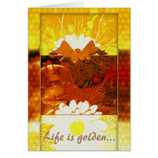 A vida é dourada - uplifting dizendo o cartão