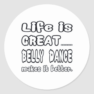 A vida é grande dança do ventre fá-la melhor adesivo