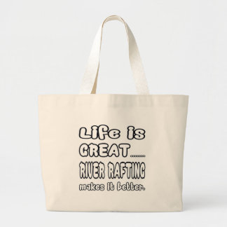 A vida é grande transportar de rio fá-lo melhor bolsas para compras