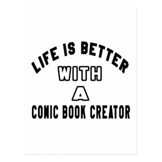 A vida é melhor com um criador da banda desenhada cartoes postais