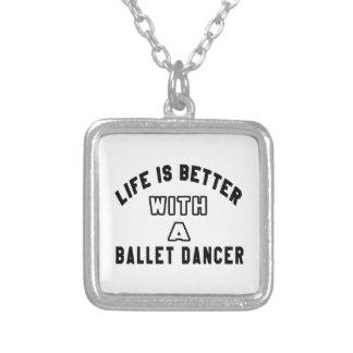 A vida é melhor com um dançarino de balé bijuterias