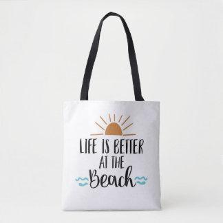 A vida é melhor na bolsa de praia do bolsa da