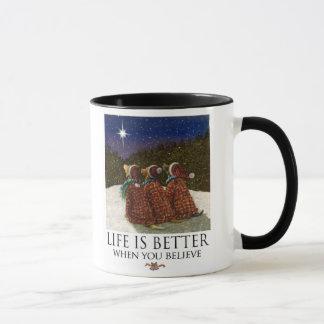 A vida é melhor quando você acredita a caneca do
