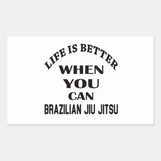 A vida é melhor quando você pode brasileiro Jiu Adesivo Retangular