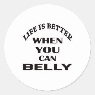 A vida é melhor quando você pode dança do ventre adesivo