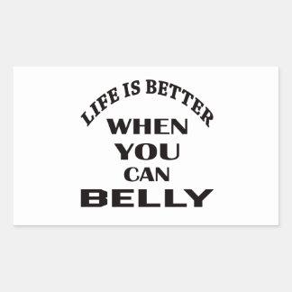 A vida é melhor quando você pode dança do ventre adesivo retangular