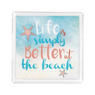 A vida é simplesmente melhor na bandeja do