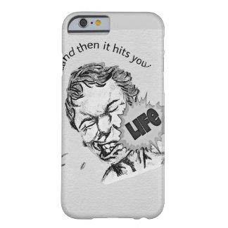 """A """"vida engraçada bate-o"""" caso do telemóvel capa barely there para iPhone 6"""