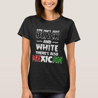 A vida não é apenas igualmente mexicano preto e camiseta