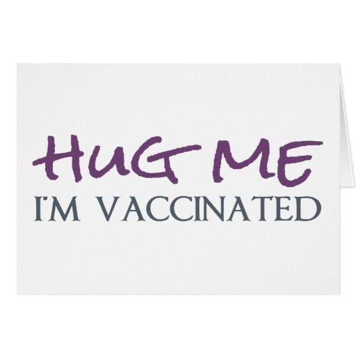 Abrace-me, mim são vacinados cartoes