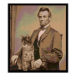 "Abraham Lincoln e seu gato ""Dixie "" Poster"