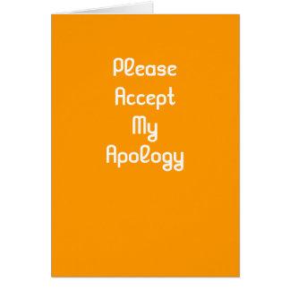 Aceite por favor meu cartão da desculpa