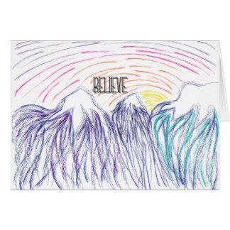 Acredite em seu cartão do nascer do sol da
