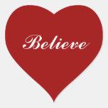 Acredite em seu coração adesivos de corações