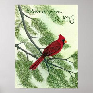 Acredite em seus sonhos - poster cardinal vermelho