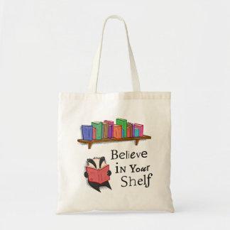 Acredite em sua prateleira - sacola bolsa tote