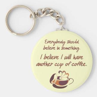 Acredite no café chaveiro