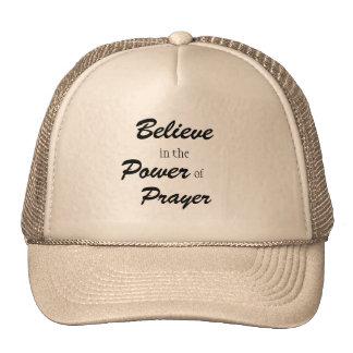 Acredite no poder da oração, camionista teve boné