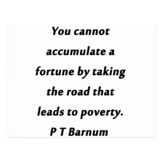 Acumule uma fortuna - P T Barnum Cartão Postal